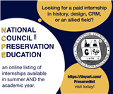 Academic Year 2020 Internships - application deadline November 10, 2019 (National Council for Preservation Education)