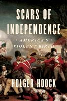 Author's Talk—Scars of Independence: America's Violent Birth