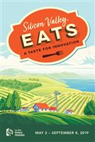 Silicon Valley Eats: A Taste for Innovation