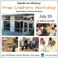 Hands on History: Free Children's Workshop @ Santa Monica History Museum