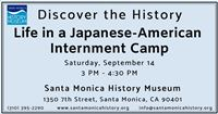 Discover the History: Life in a Japanese-American Internment Camp