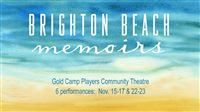 "The Gold Camp Players at the Historic Homestake Opera House announce their fall production of ""Brigh"