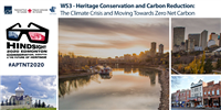 Heritage Conservation and Carbon Reduction: The Climate Crisis and Moving towards Zero Net Carbon