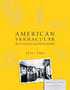 American Vernacular Buildings and Interiors: 1870-1960 by Herbert Gottfried and Jan Jennings
