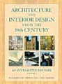 Architecture and Interior Design from the 19th Century, Volume 2: An Integrated History by Buie Harwood