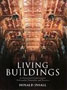Living Buildings: Architectural Conservation: Philosophy, Principles and Practice by Donald Insall