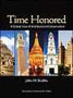 Time Honored: A Global View of Architectural Conservation by John H. Stubbs