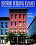 Historic Building Facades: The Manual for Maintenance and Rehabilitation
