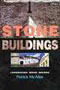 Stone Buildings: Conservations, Repair, Building