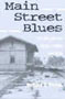 Main Street Blues: The Decline of Small-Town America (Urban Life and Landscape Series)