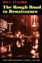 The Rough Road to Renaissance: Urban Revitalization in America, 1940-1985 (Creating the North American Landscape)