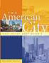 The American City: What Works and What Doesn't