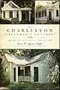 "The Charleston ""Freedman's Cottage"": An Architectural Tradition"