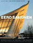 Eero Saarinen: Buildings from the Balthazar Korab Archive (Norton/Library of Congress Visual Sourcebooks in Architecture, Design & Engineering)