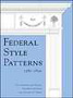 Federal Style Patterns 1780-1820: Interior Architectural Trim and Fences With CD-ROM