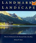 Landmarks in the Landscape: Historic Architecture in the National Parks of the West