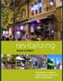 Revitalizing Main Street: A Practitioner's Guide to Comprehensive Commercial District Revitalization (National Trust for Historic Preservation)